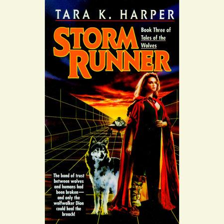Storm Runner by Tara K. Harper