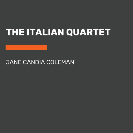 The Italian Quartet by Jane Candia Coleman