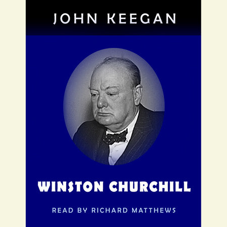 Winston Churchill by John Keegan