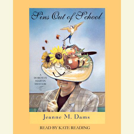 Sins Out of School by Jeanne M. Dams