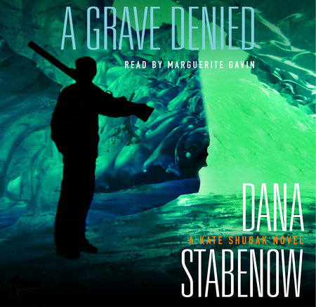 A Grave Denied by Dana Stabenow