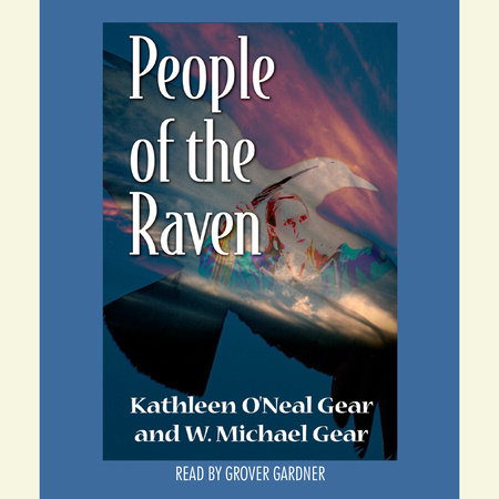 People of the Raven by Kathleen O'Neal Gear and W. Michael Gear