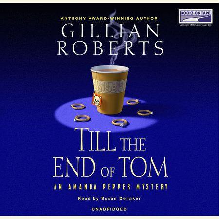 Till the End of Tom by Gillian Roberts