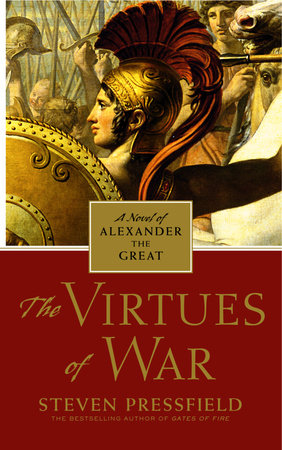 The Virtues of War by Steven Pressfield