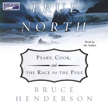 True North by Bruce Henderson
