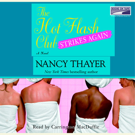 The Hot Flash Club Strikes Again by Nancy Thayer