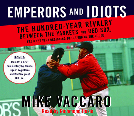 Emperors and Idiots by Mike Vaccaro