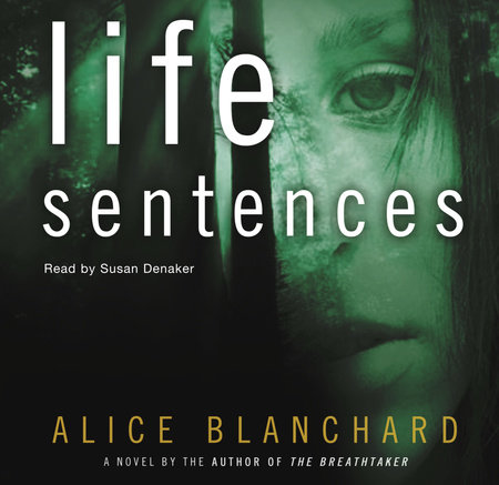 Life Sentences by Alice Blanchard