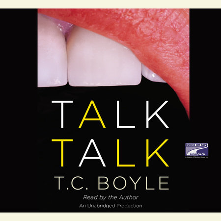 Talk Talk by T. Coraghessan Boyle