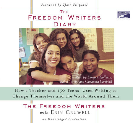 The Freedom Writers Diary by Erin Gruwell and The Freedom Writers
