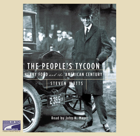 The People's Tycoon by Steven Watts