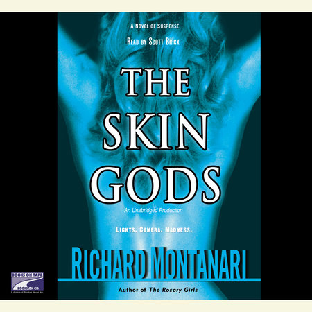 The Skin Gods by Richard Montanari
