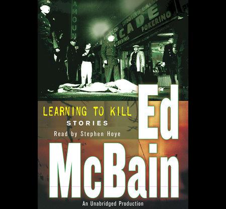 Learning To Kill by Ed McBain