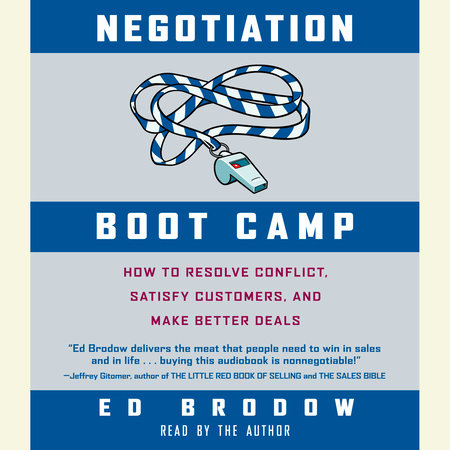Negotiation Boot Camp by Ed Brodow