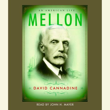 Mellon by David Cannadine