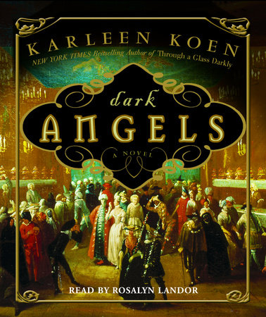 Dark Angels by Karleen Koen