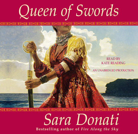 Queen of Swords by Sara Donati
