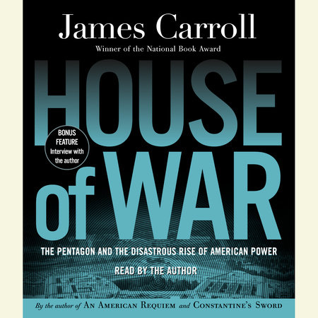 House of War by James Carroll