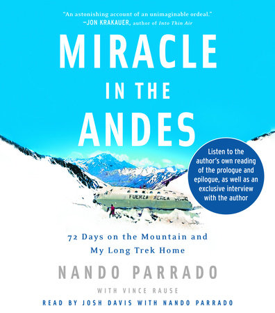 Miracle in the Andes by Nando Parrado and Vince Rause