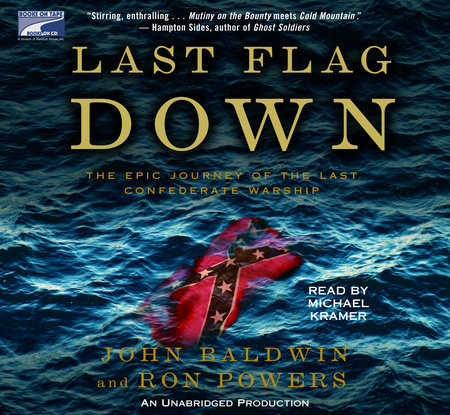 Last Flag Down by John Baldwin and Ron Powers