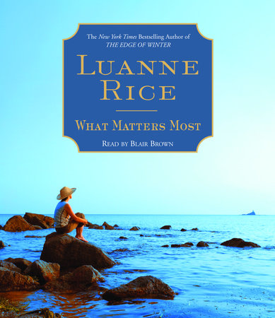 What Matters Most by Luanne Rice