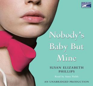 Nobody's Baby But Mine