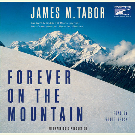 Forever on the Mountain by James Tabor