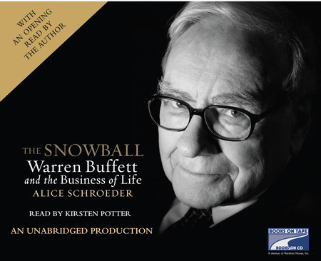 The Snowball by Alice Schroeder