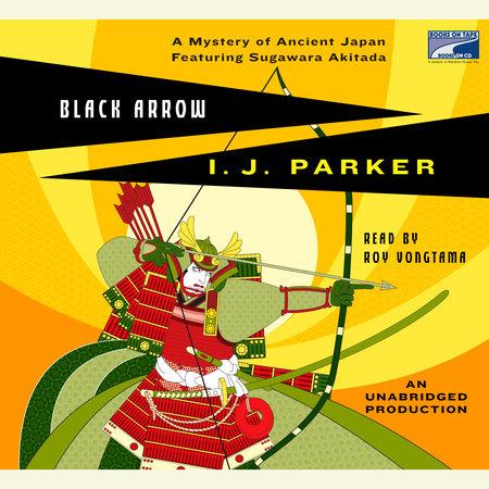 Black Arrow by I.J. Parker