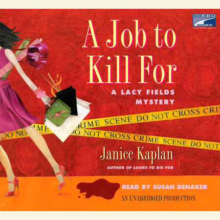 A Job to Kill For by Janice Kaplan