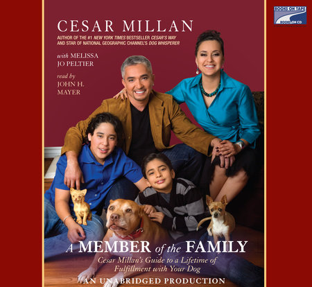 A Member of the Family by Cesar Millan