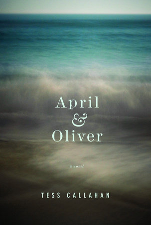 April & Oliver by Tess Callahan