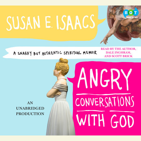 Angry Conversations with God by Susan Isaacs