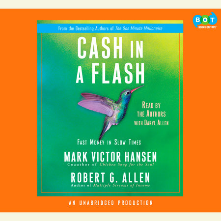 Cash in a Flash by Robert G. Allen and Mark Victor Hansen