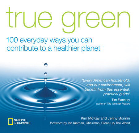 True Green by Kim Mckay and Jenny Bonnin