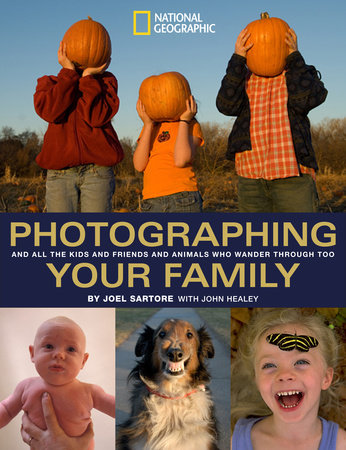 Photographing Your Family by John Healey