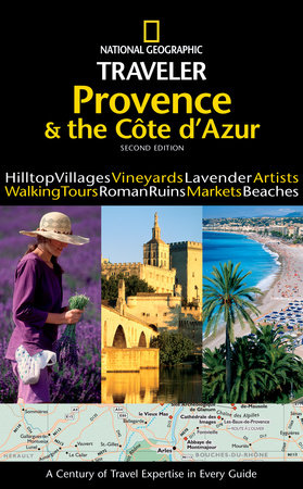 National Geographic Traveler: Provence and the Cote d'Azur (2nd Edition) by Barbara Noe Kennedy