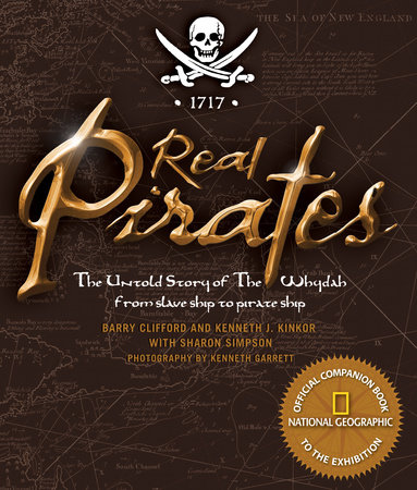 Real Pirates by Kenneth J. Kinkor and Sharon Simpson