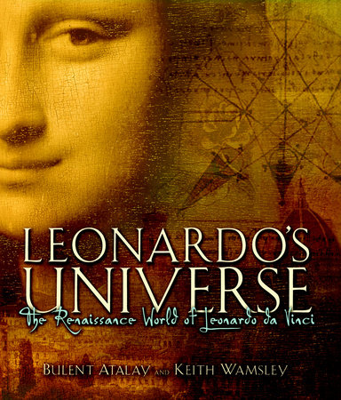 Leonardo's Universe by Bulent Atalay and Keith Wamsley