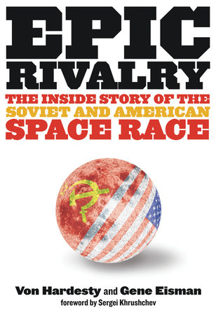 Epic Rivalry by Von Hardesty and Gene Eisman