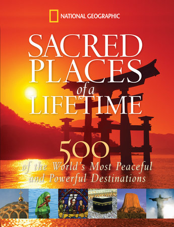 Sacred Places of a Lifetime by National Geographic