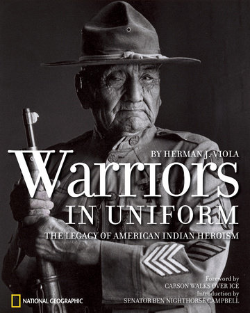 Warriors in Uniform by Herman J. Viola