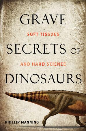 Grave Secrets of Dinosaurs