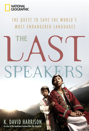 The Last Speakers by K. David Harrison