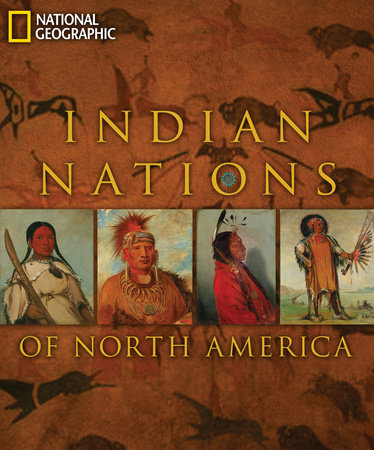 Indian Nations of North America by National Geographic, Rick Hill and Teri Frazier