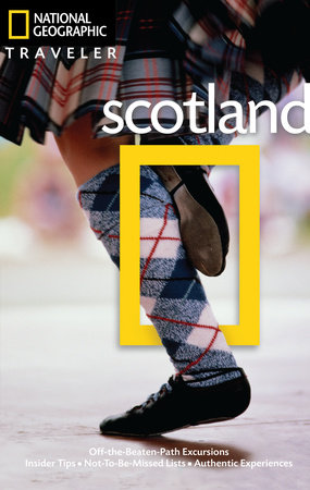 National Geographic Traveler: Scotland by Robin McKelvie and Jenny McKelvie