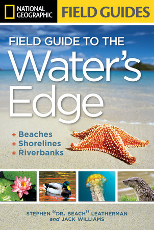 National Geographic Field Guide to the Water's Edge by Stephen Letherman and Jack Williams