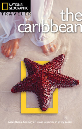 National Geographic Traveler: Caribbean, Third Edition by Nick Hanna and Emma Stanford