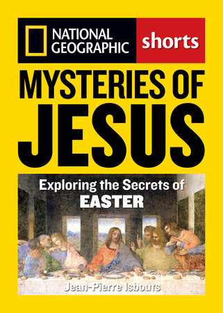 Mysteries of Jesus by Jean-Pierre Isbouts