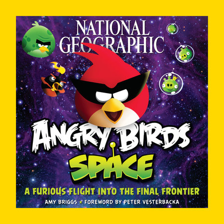 National Geographic Angry Birds Space by Amy Briggs